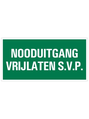 Veiligheidspictogram - Vluchtweg Nooduitgang vrijlaten - bord
