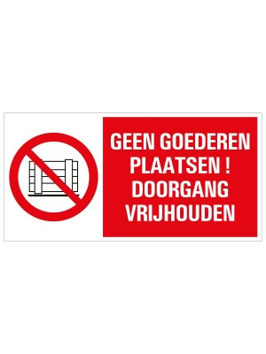 Veiligheidspictogram - Geen goederen plaatsen! - combibord